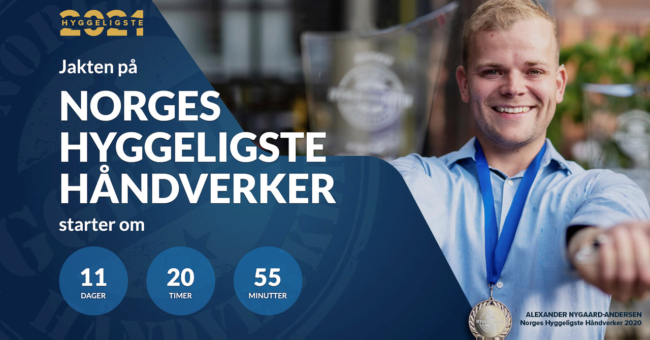 Norges Hyggeligste håndverker 2021 - 11 dager igjen